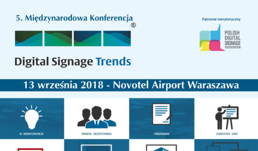 KONFERENCJA DIGITAL SIGNAGE TRENDS 2018.