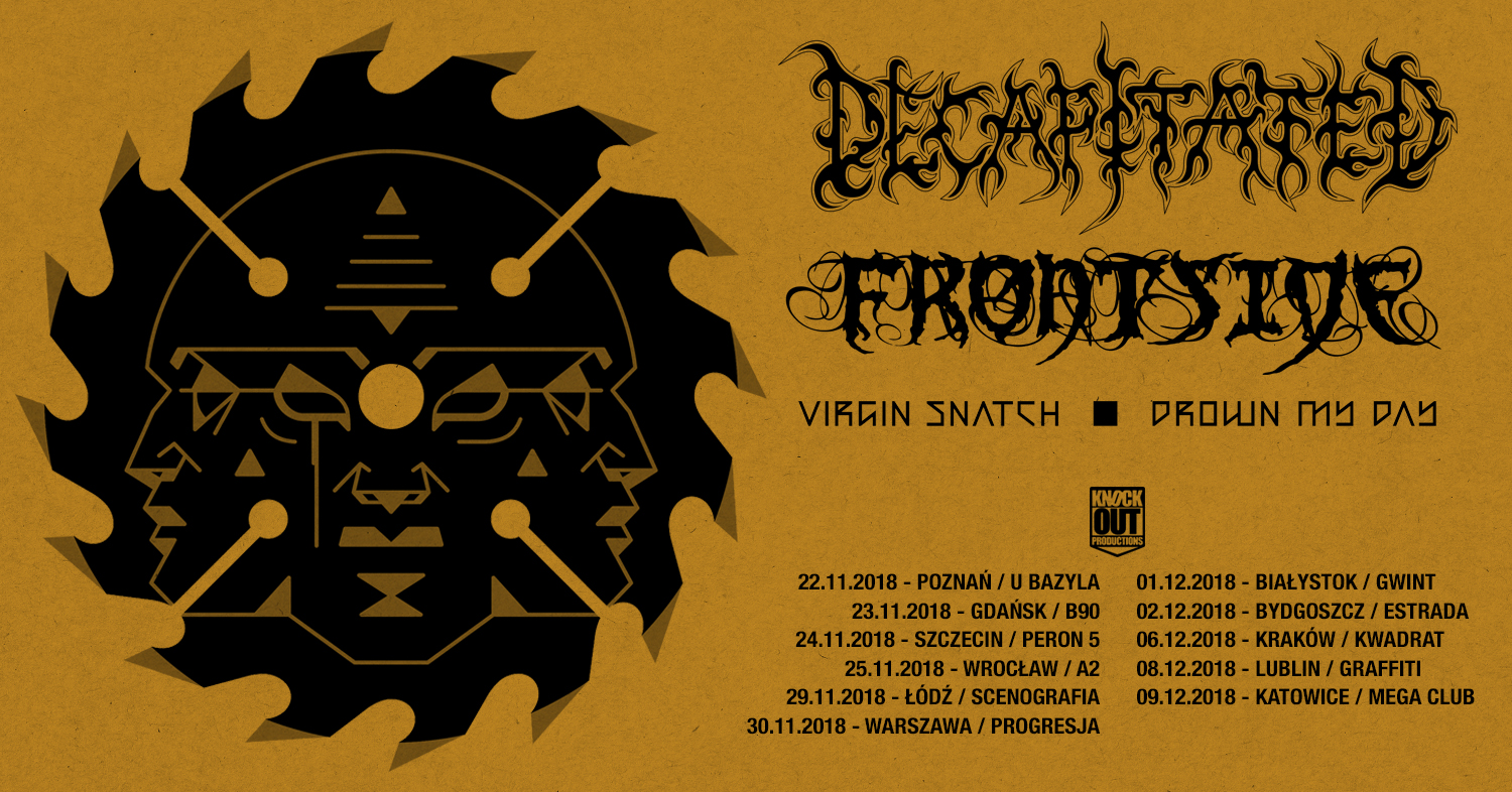 Knock Out Tour 2018 Trasa koncertowa z udziałem Decapitated, Frontside, Virgin Snatch oraz Drown My Day wystartuje w listopadzie
